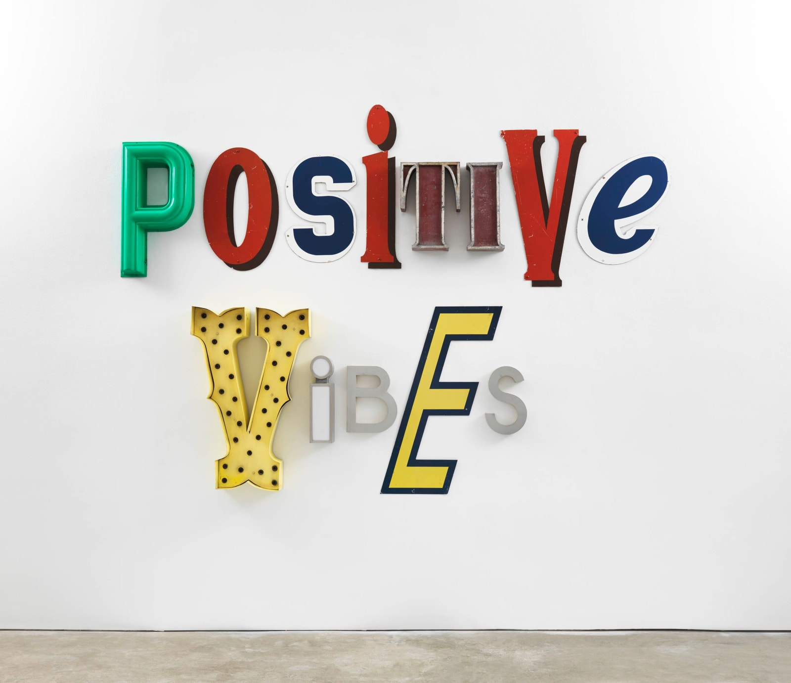 #2 Jack Pierson   Positive Vibes  (2018)  Found plastic and metal letters  Exhibited at Cheim & Read's booth (Art Basel in Miami Beach)