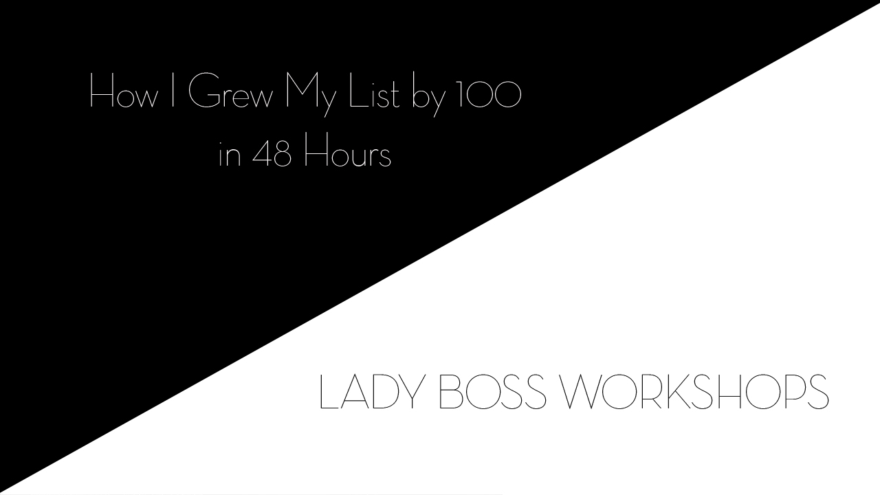 lady boss workshops how i grew my email list by 100 in 48 hours  | Business tips for creative entrepreneurs and female photographers