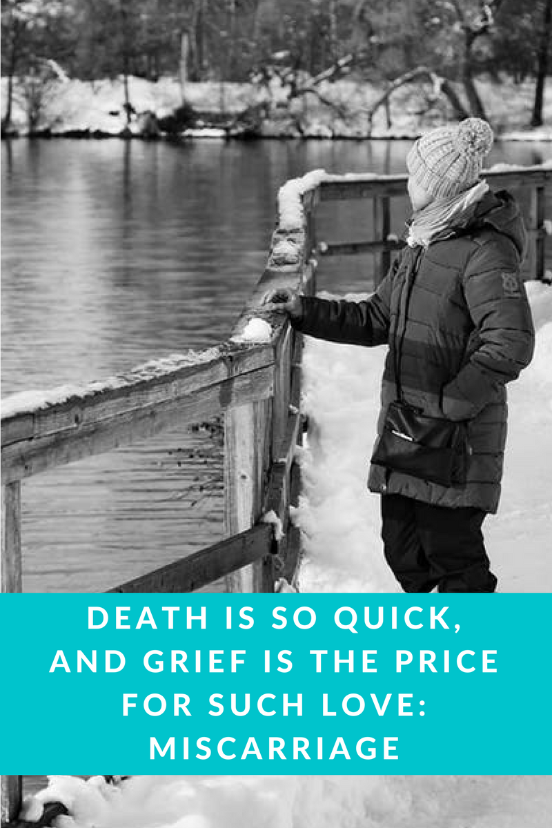 miscarriage, death, grief