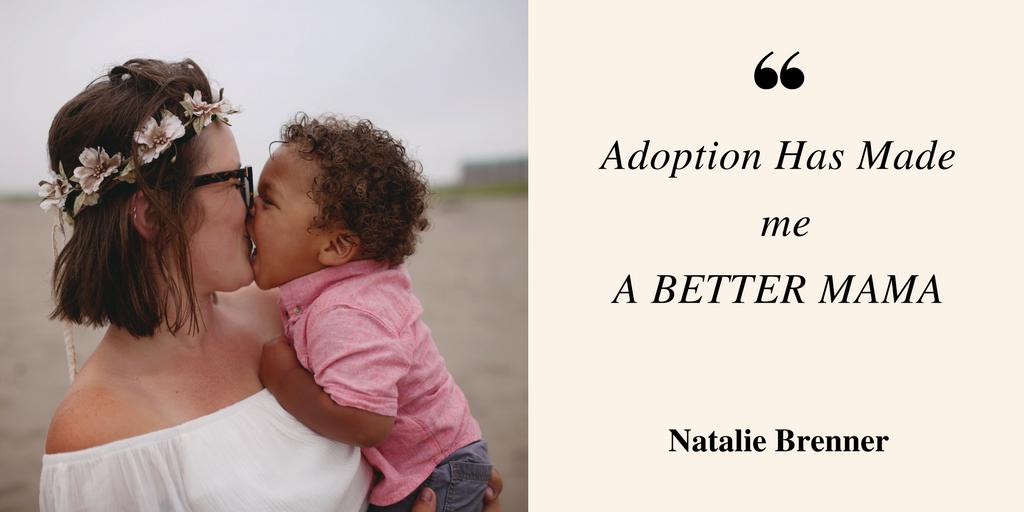 adoptive mom, adoption has made me a better mom, transracial adoption