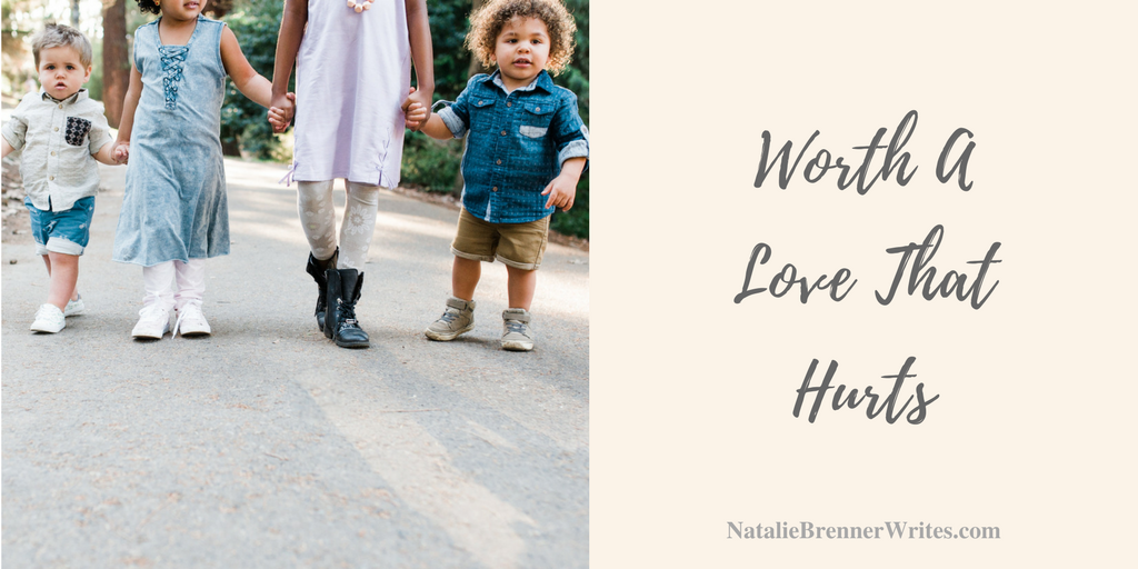 foster mom blog, worth a love that hurts
