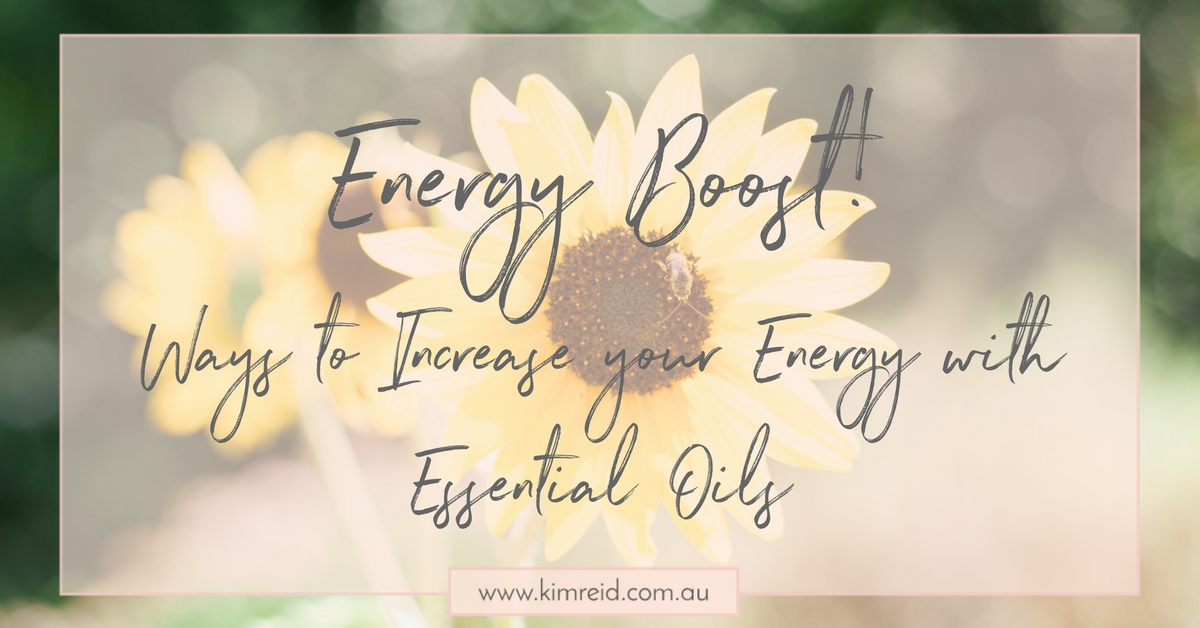 Ways to Increase Your Energy with Essential Oils