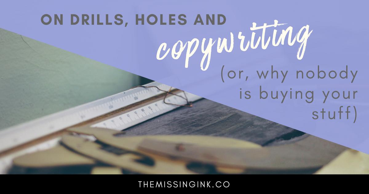 drills-holes-copywriting
