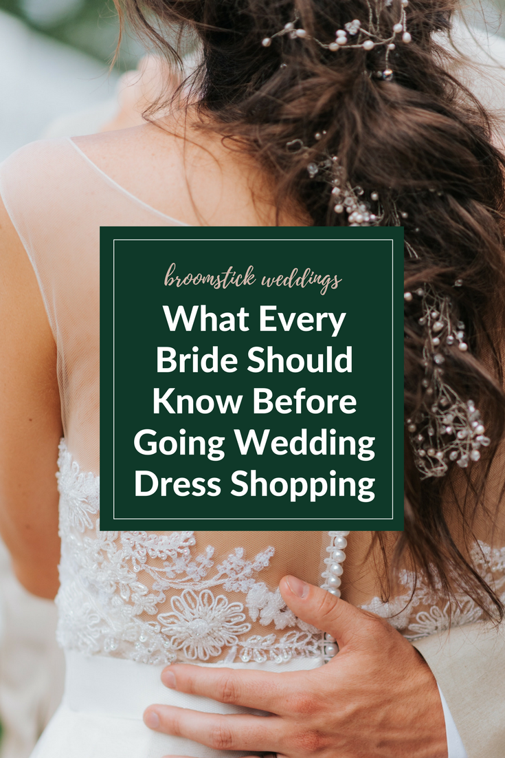 what every bride should know before going wedding dress shopping