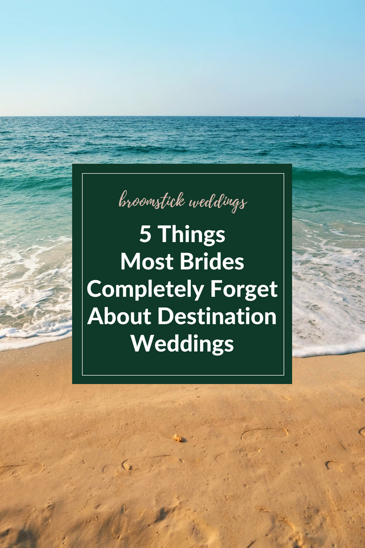 reasons to not have a destination wedding disadvantages broomstick weddings