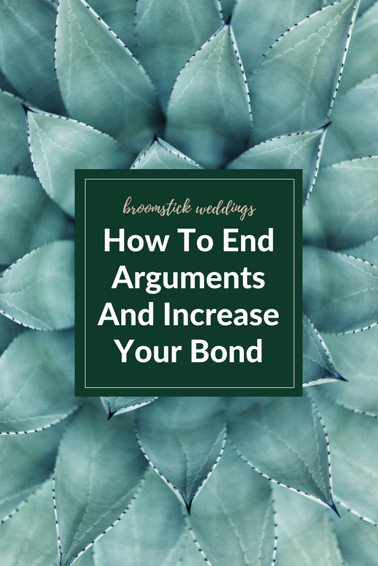 How To End Arguments And Increase Your Bond