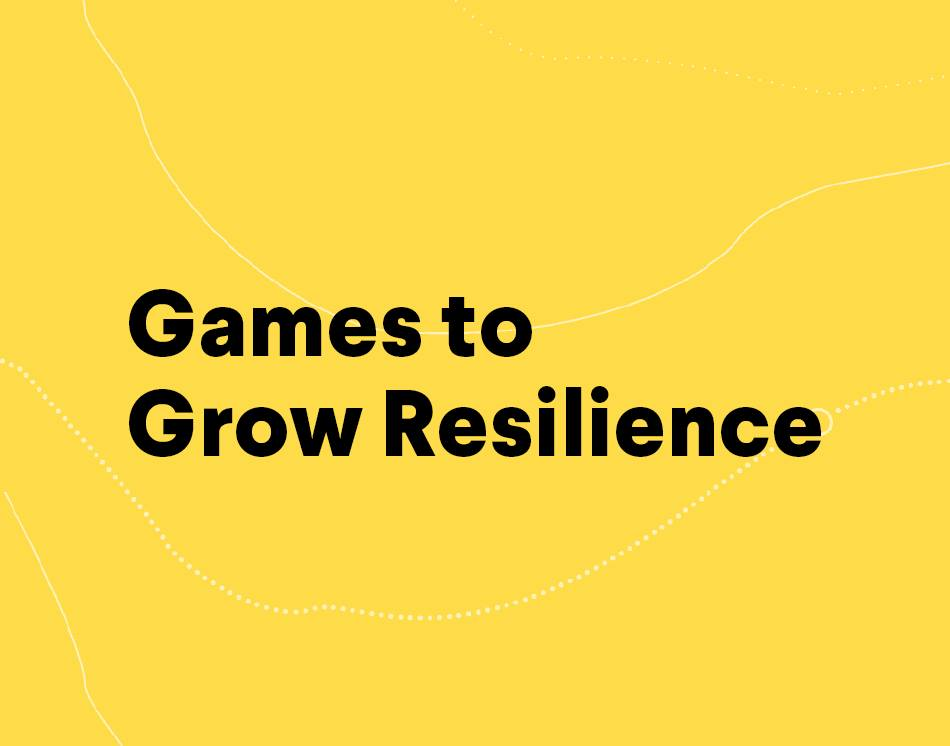 games-to-grow-resilience.jpg