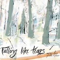 FallingLikeTears.JPG