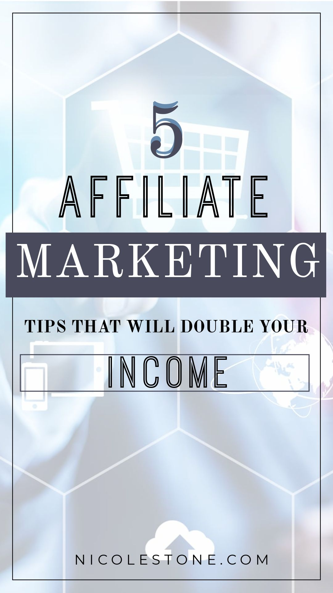 5 tips that will kickstart your affiliate marketing success! How I have doubled my affiliate marketing with 5 main sources! Easy to follow! #affiliatemarketing #makemoneyblogging #earnmoneyonline #marketing #socialmedia