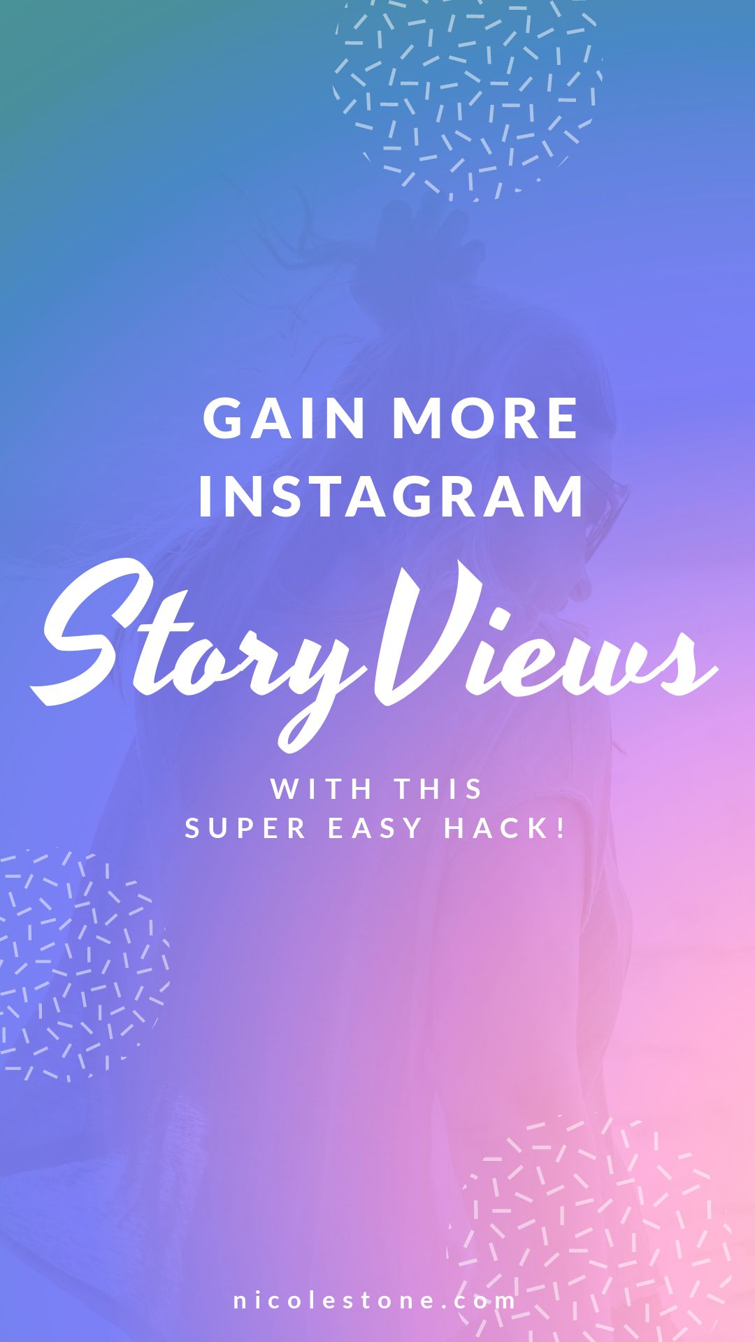 How to gain Instagram story views (and followers) with this super easy hack! #instagram #marketing #socialmedia #blogging