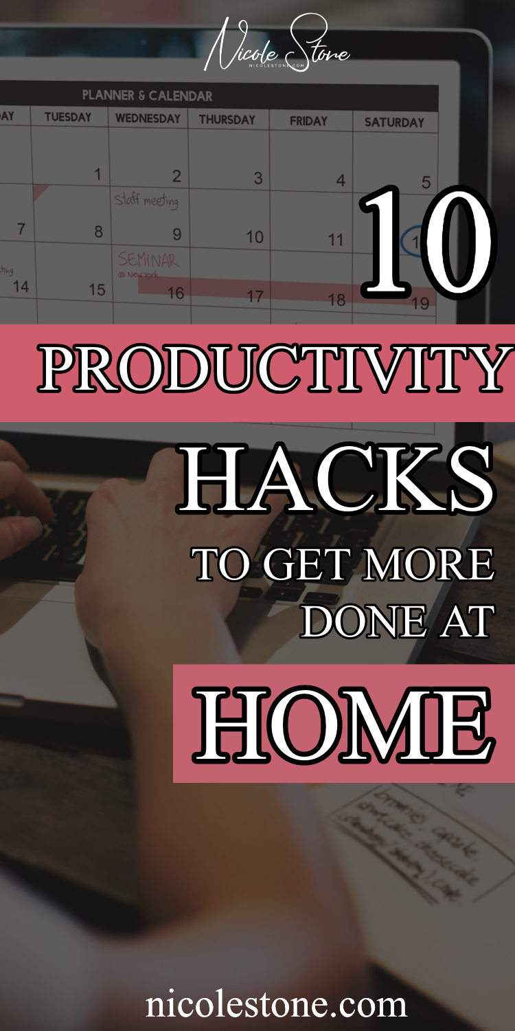 10 productivity hacks to get more done when you work from home. #productivity #workathome #timemanagement #productivitytips