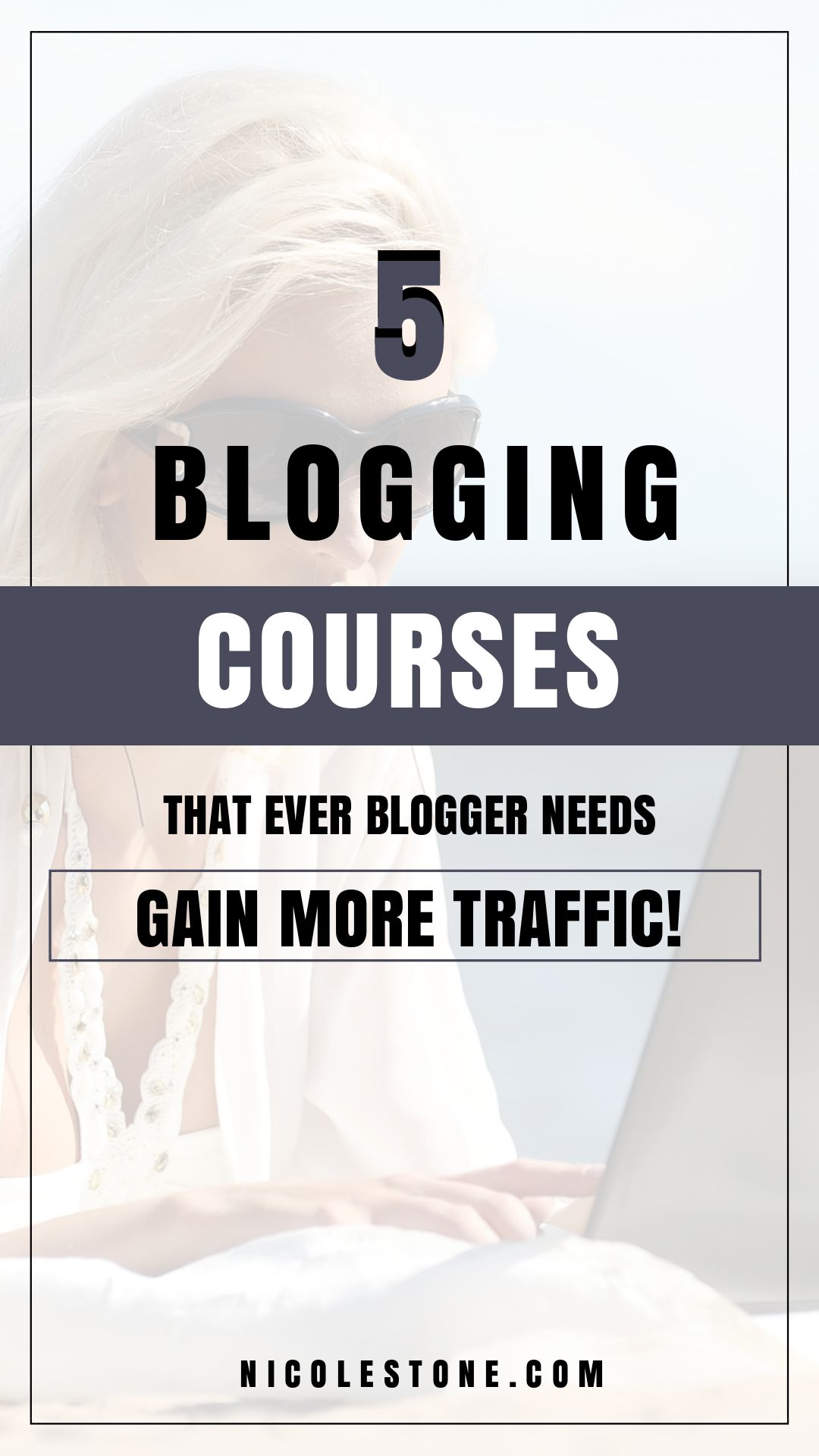 Looking for blogging courses to invest in? I've taken these 5 courses and highly recommend you do too! They revolutionized my blog traffic and income. #blogging #startablog #blogtips #traffictips #markeitng
