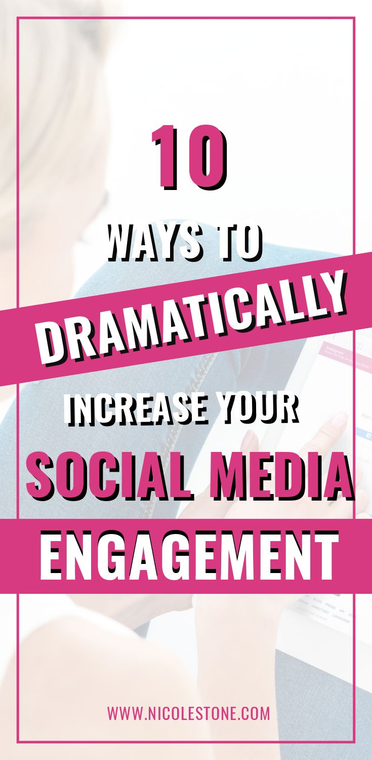 10 ways to dramatically increase socail media engagement pin 1.jpg