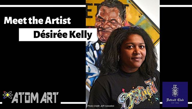 Join us this Wednesday from 6p-9p for out first Meet The Artist event. Desiree Kelly was one of Crain Detroit's 20 in their 20's. The event is open to the public.  Light appetizers and cash bar available.