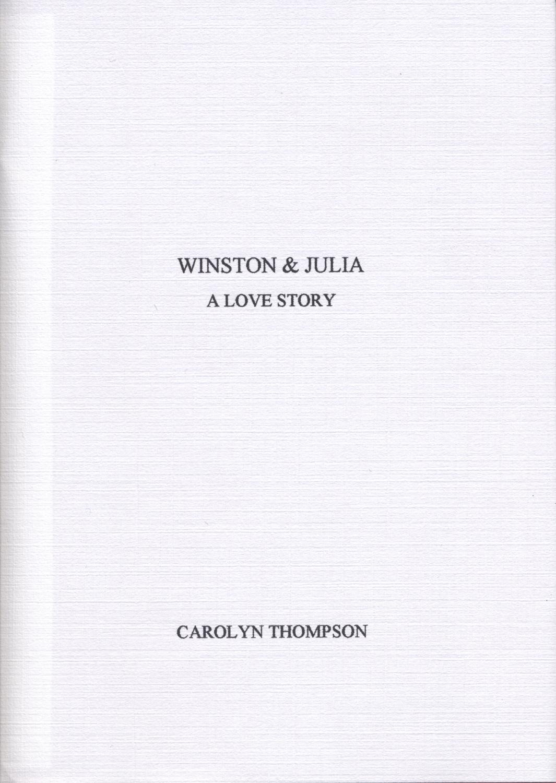 Carolyn Thompson Winston & Julia: A Love Story 2003