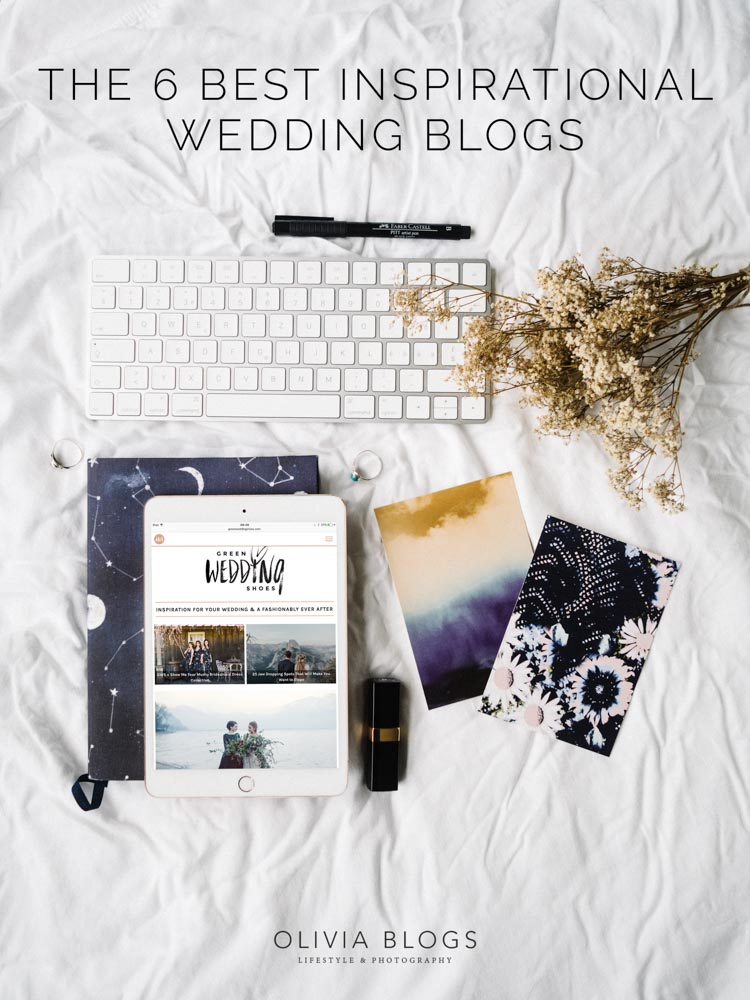 The 6 Best Inspirational Wedding Blogs | oliviablogs.com