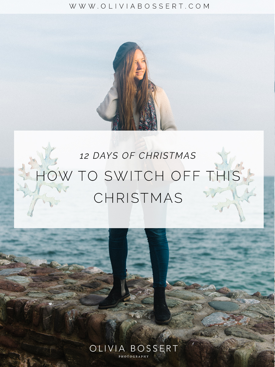 How To Switch Off This Christmas // 12 Days Of Christmas // www.oliviabosssert.com // switching off, slow living, reading, holiday, taking time off, social media detox, how to rest, holiday time