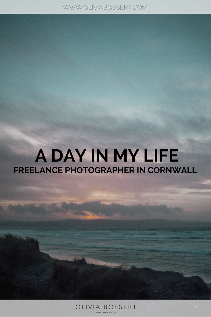 A Day In My Life // Freelance Photographer in Cornwall // www.oliviabossert.com // #freelancephotographer #dayinthelife #photographer #cornwall #falmouth #morningroutine #dailyroutine #photographyroutine day in the life of a photographer, being a photographer, how to be a photographer, living in cornwall
