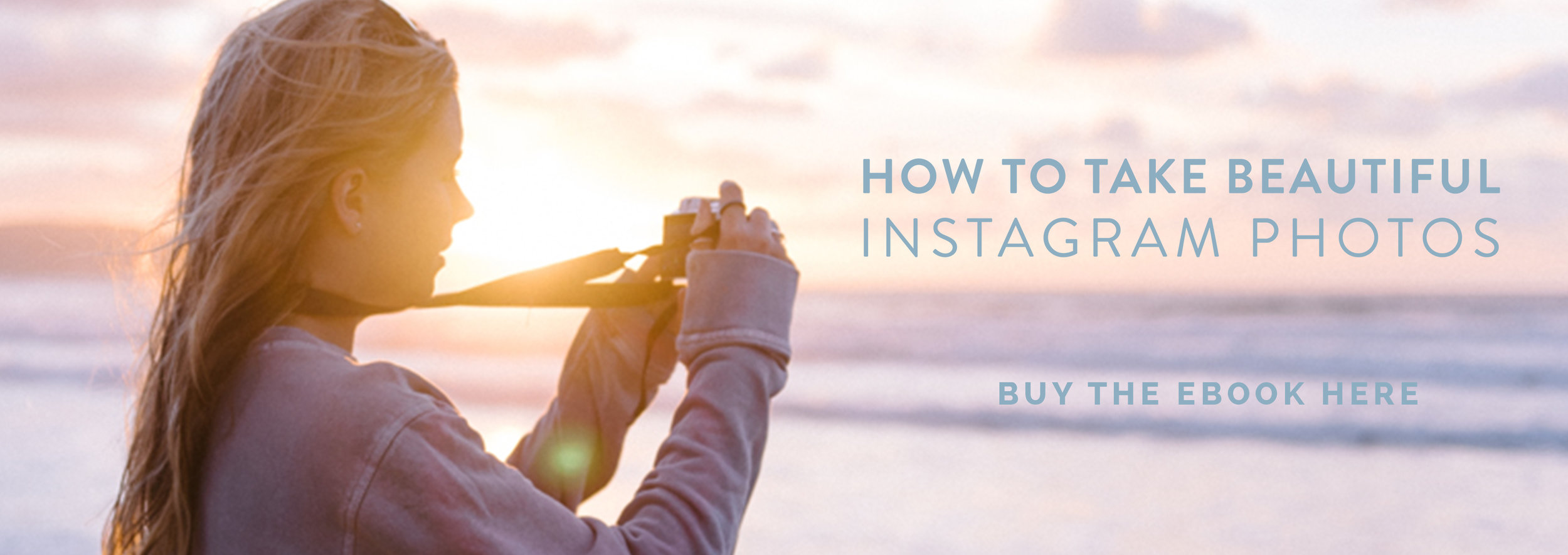 How To Take Beautiful Instagram Photos // Ebook by Olivia Bossert // www.oliviabossert.com // social media tips, Instagram tips, Instagram photography tips, Instagram followers, grow your Instagram, Instagram theme, Instagram grid, social media photography, photography tips, smartphone photography tips, marketing tips, small business tips, cheap ebook on Instagram, ebook about Instagram, ebook about Instagram photography, ebook about photography, ebook about smartphone photography, ebook about branding photography, olivia bossert photography, instagram advice, photography advice, marketing advice