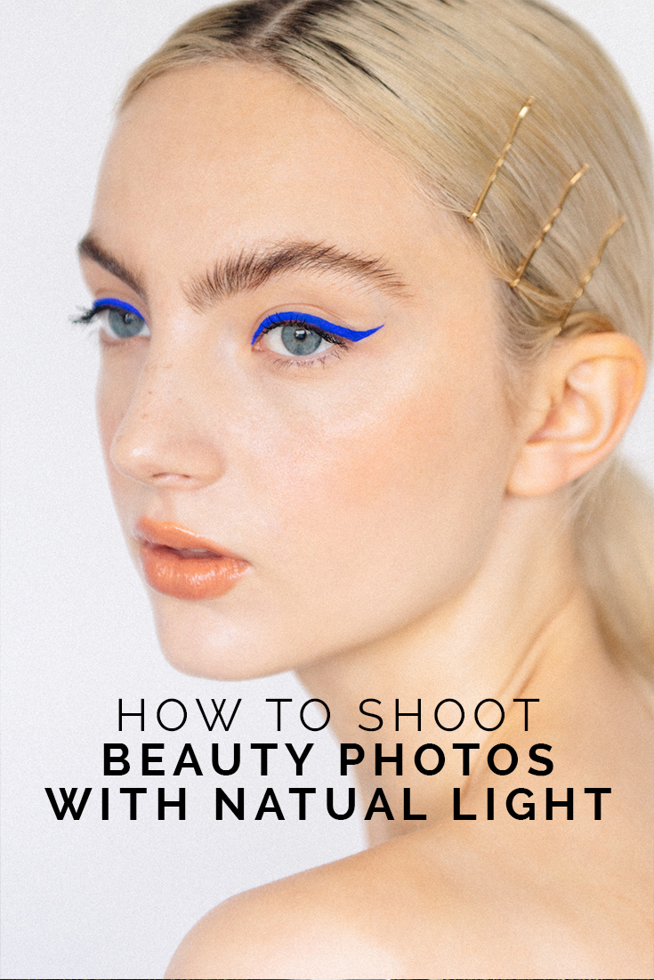 How To Shoot Beauty Photos With Natural Light // www.oliviabossert.com // beauty photography, fashion photography, editorial photography, model, olivia bossert, window light, photography tips, fashion photography tips, beauty photography tips, natural light