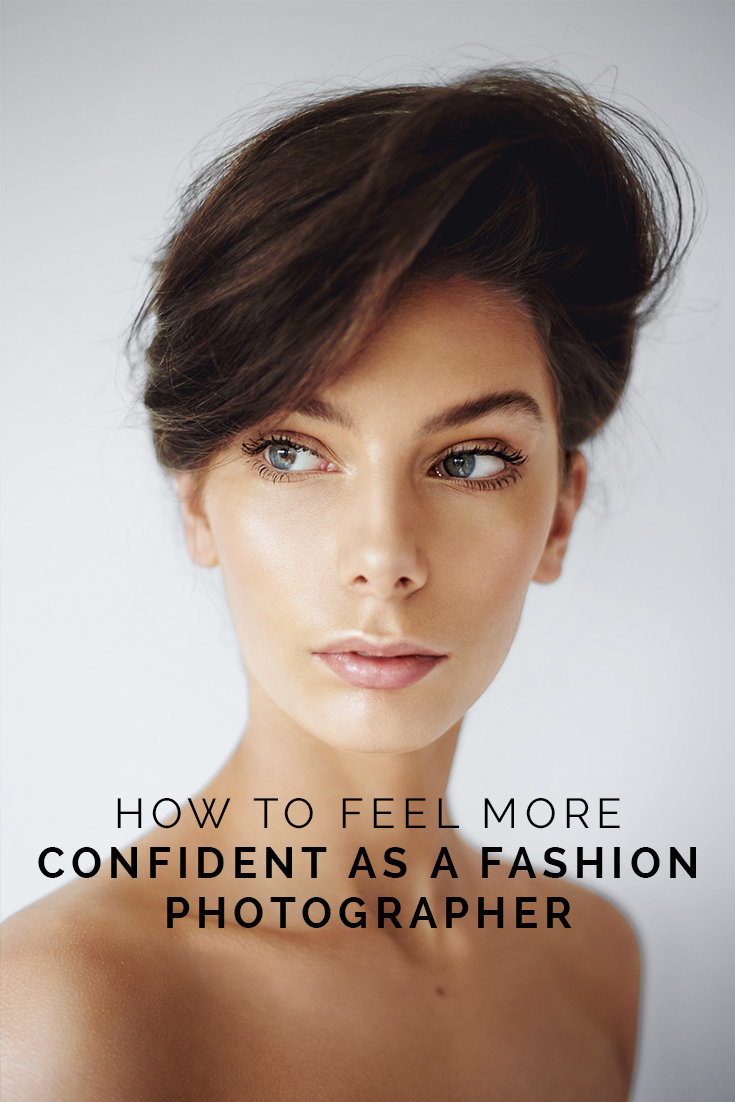 How To Feel More Confident As A Fashion Photographer // www.oliviabossert.com // fashion photography, freelance photography, photography tips, fashion photography tips, beauty photography