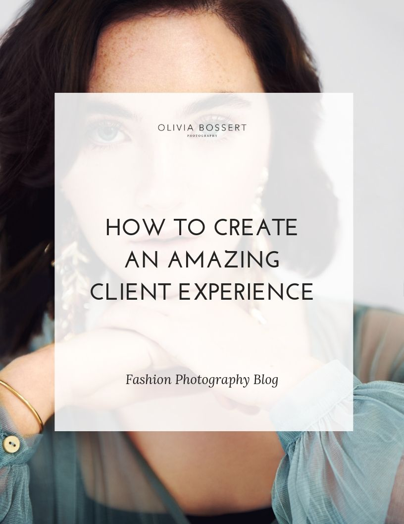 How to create an amazing client experience // Olivia Bossert is a fashion photographer based in the UK who shares everything she knows and learns about the business of fashion photography with other photographers. Head to www.oliviabossert.com to read more fashion photography tips and tricks