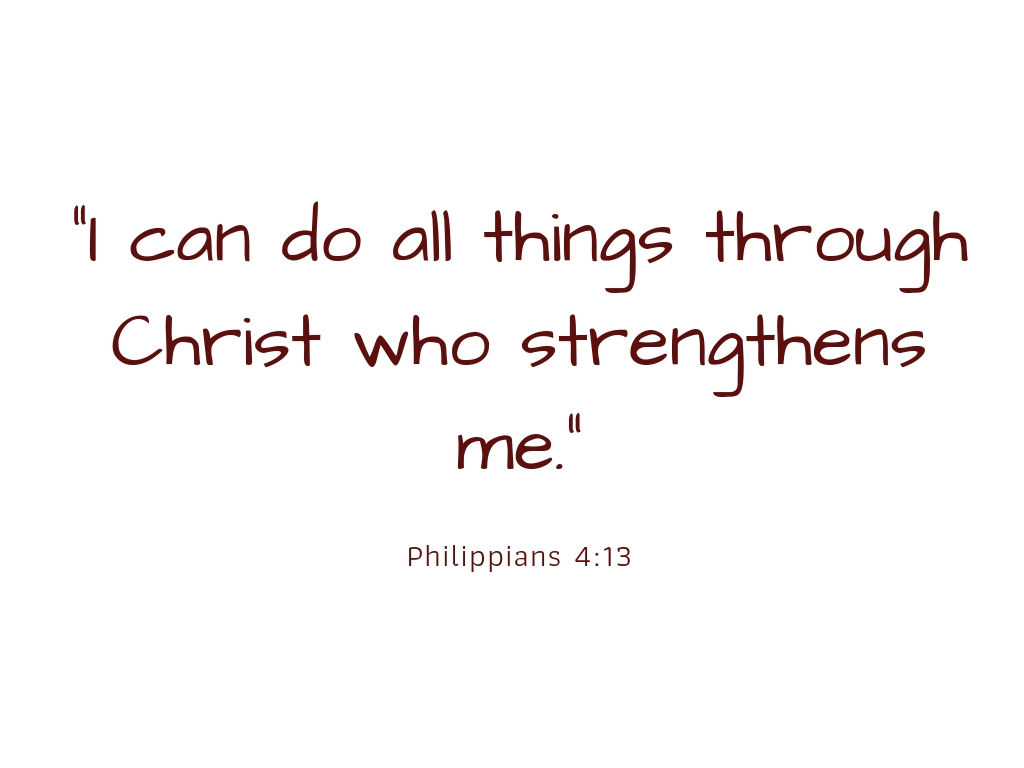 _I can do all things through Christ who strengthens me._.jpg
