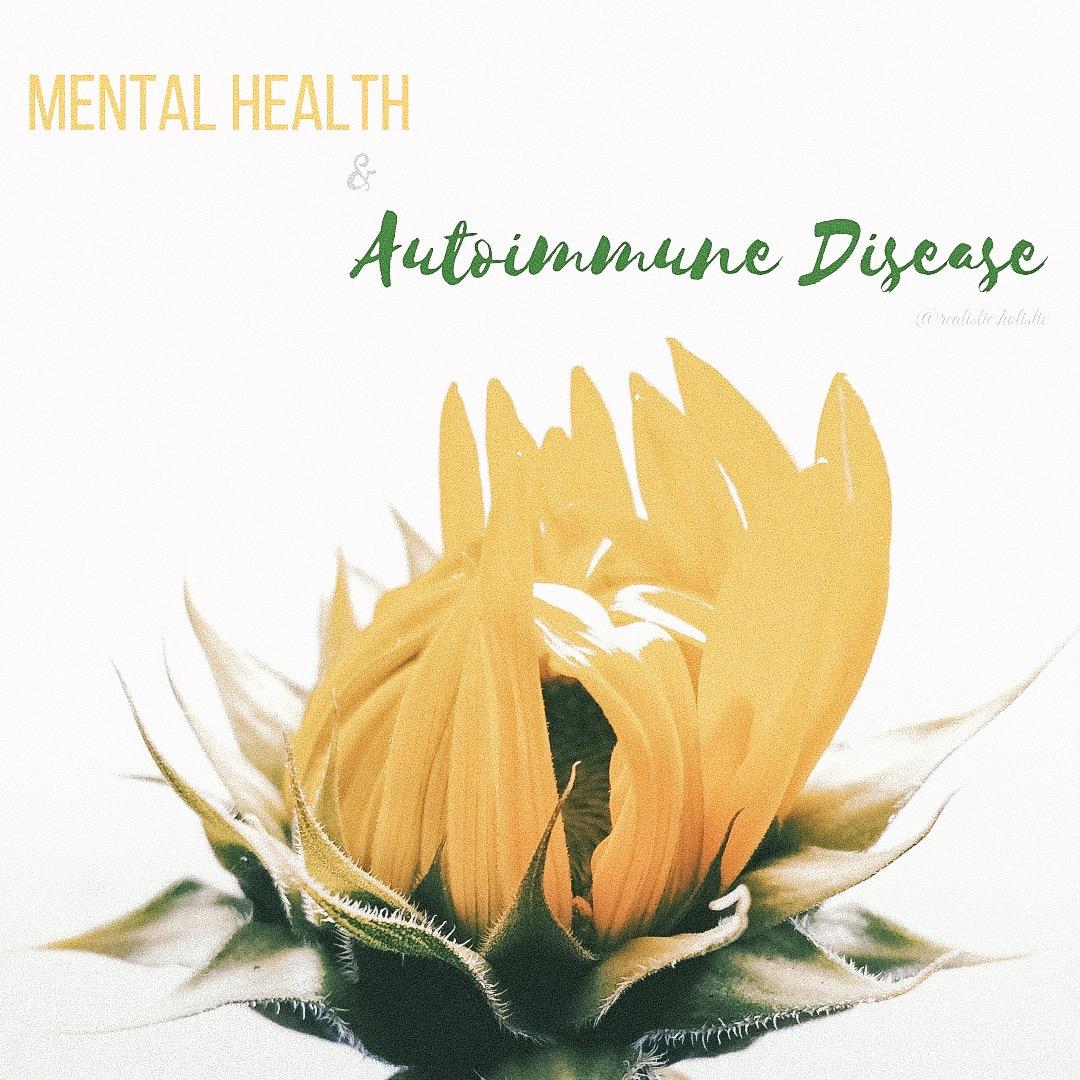 Mental Health & Autoimmune Disease