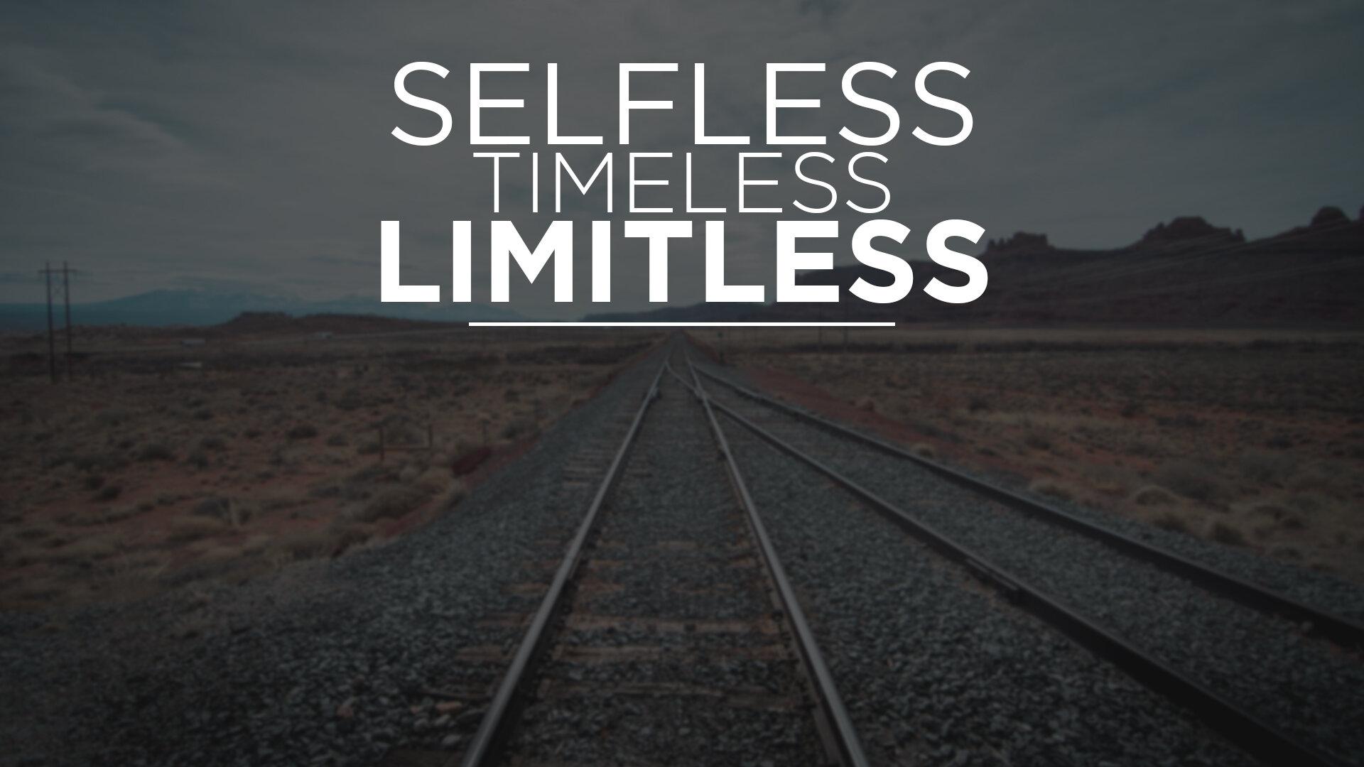 SelflessTImelessLimitless.jpg