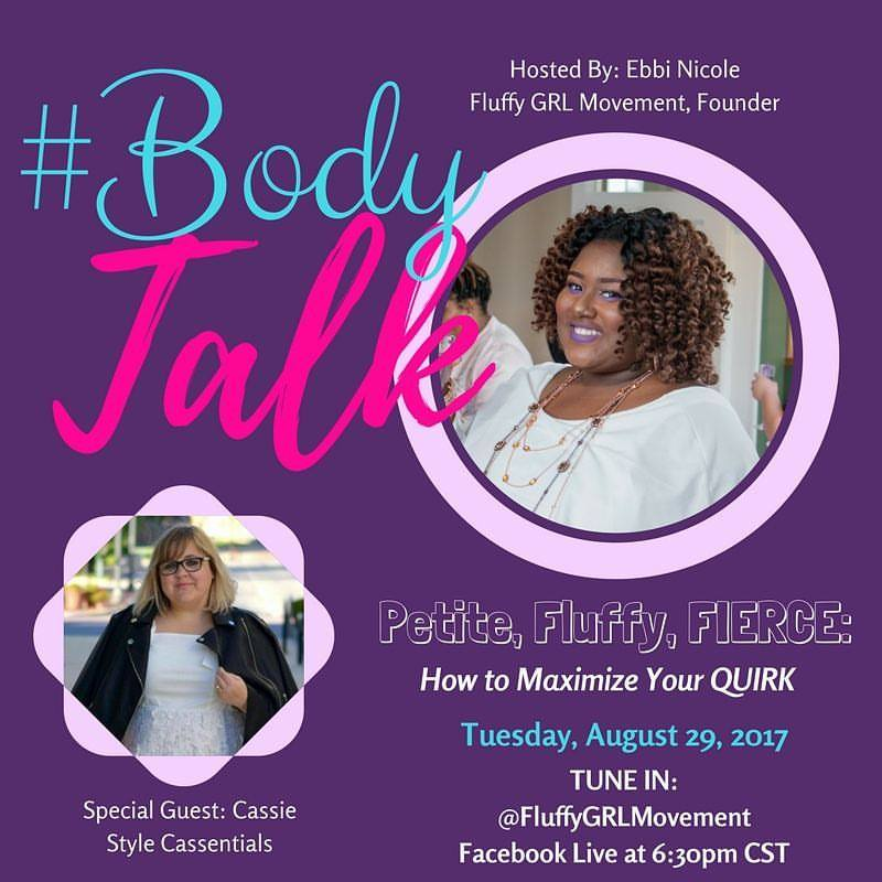 Petite, Fluffy, Fierce: How to Maximize Your Quirk - This month's #BodyTalk features Fluff Gal Pal @stylecassentials! We all are unique. Some of us are big and tall. Others are short and fluffy. Whatever your unique trait, learn how to MAXIMIZE your quirk!
