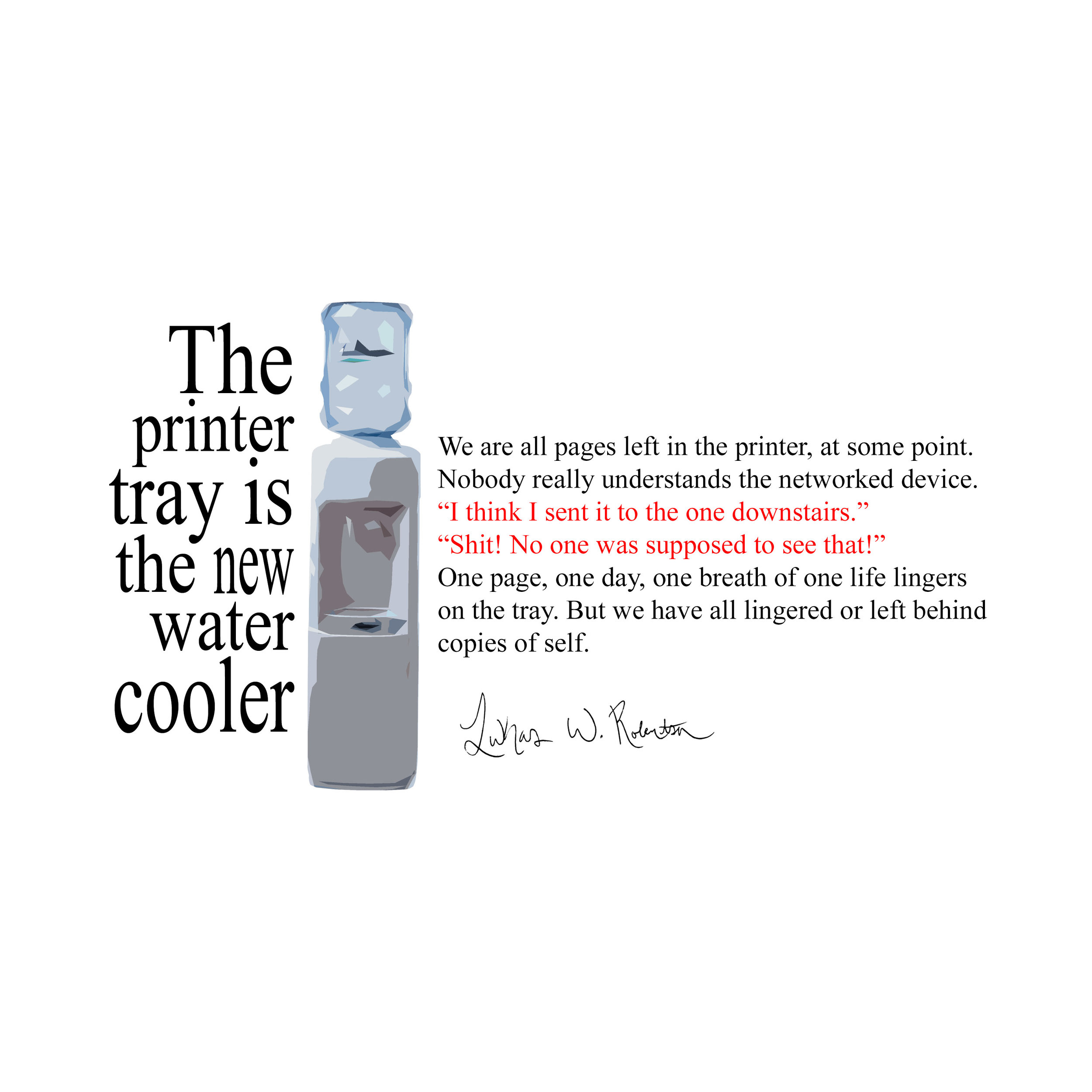 The-Printer-Tray-is-the-new-Water-Cooler.jpg
