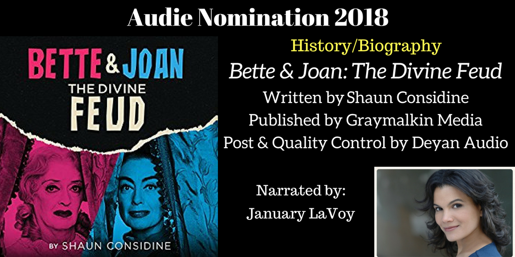 Bette & joan: The Divine Feud - 2018 Audie Nominee Best History / Biography