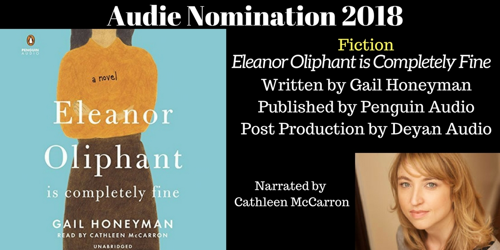 Eleanor Oliphant... - 2018 Audie Nominee Best Fiction