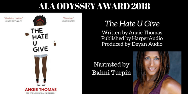 The Hate U Give - 2018 Odyssey Award