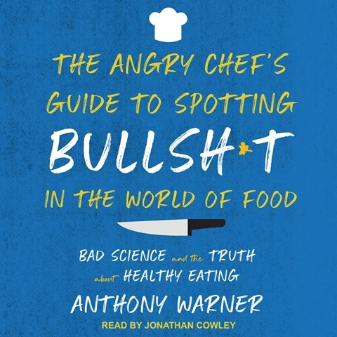 The Angry Chef's Guide to Spotting Bullsh*t in the World of Food.jpg