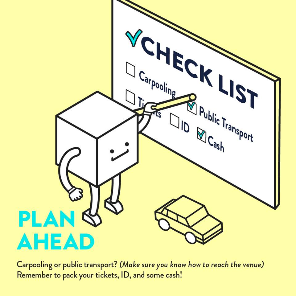 7) Be prepared and plan ahead - Decide how you're getting to and from the concert, wear comfortable clothes and shoes, pack your essential items, bring some extra cash in case they sell merch, etc. Plan ahead and reduce stress so that you can have the best night ever with your favorite band!