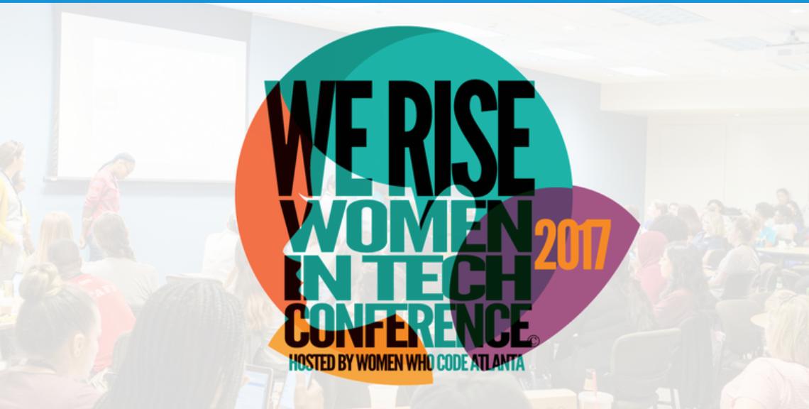 Women Who Code's We Rise Women Tech Conference