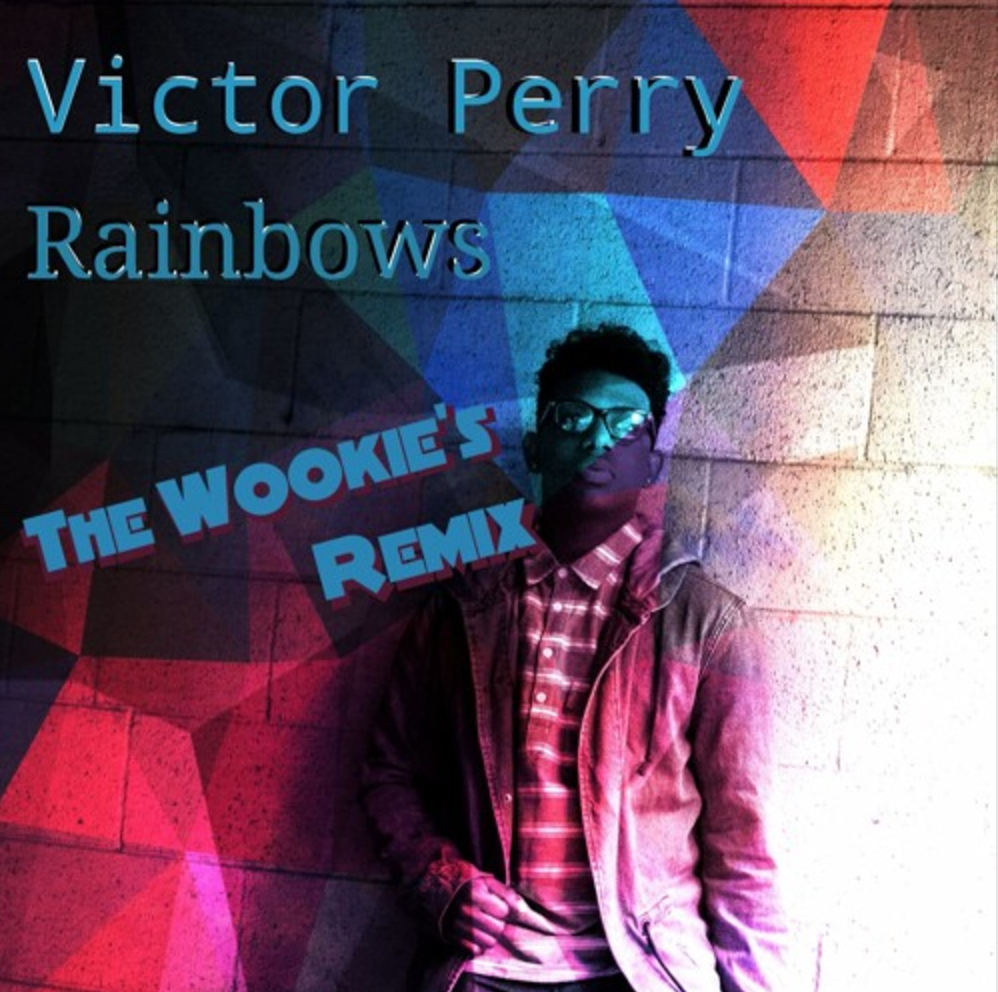 Victor Perry - Rainbows (The Wookie's Remix) - Single