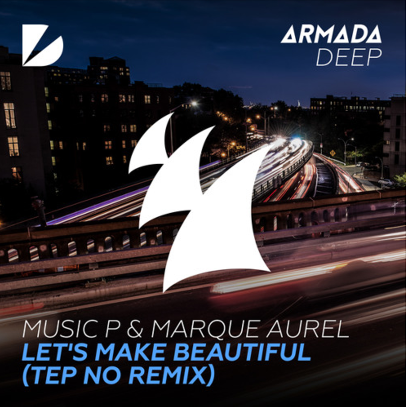 Music P & Marque Aurel - Let's Make Beautiful (feat. Victor Perry) [Tep No Remix]