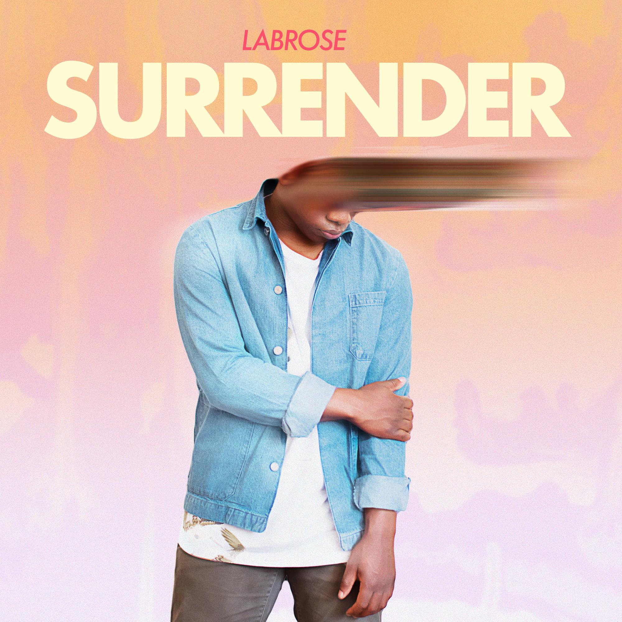 Labrose - Surrender - Single