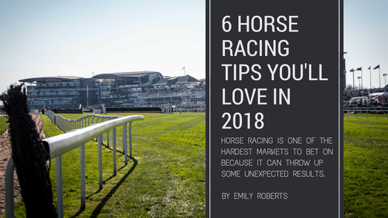 6 Horse Racing Tips You'll Love in 2018.png