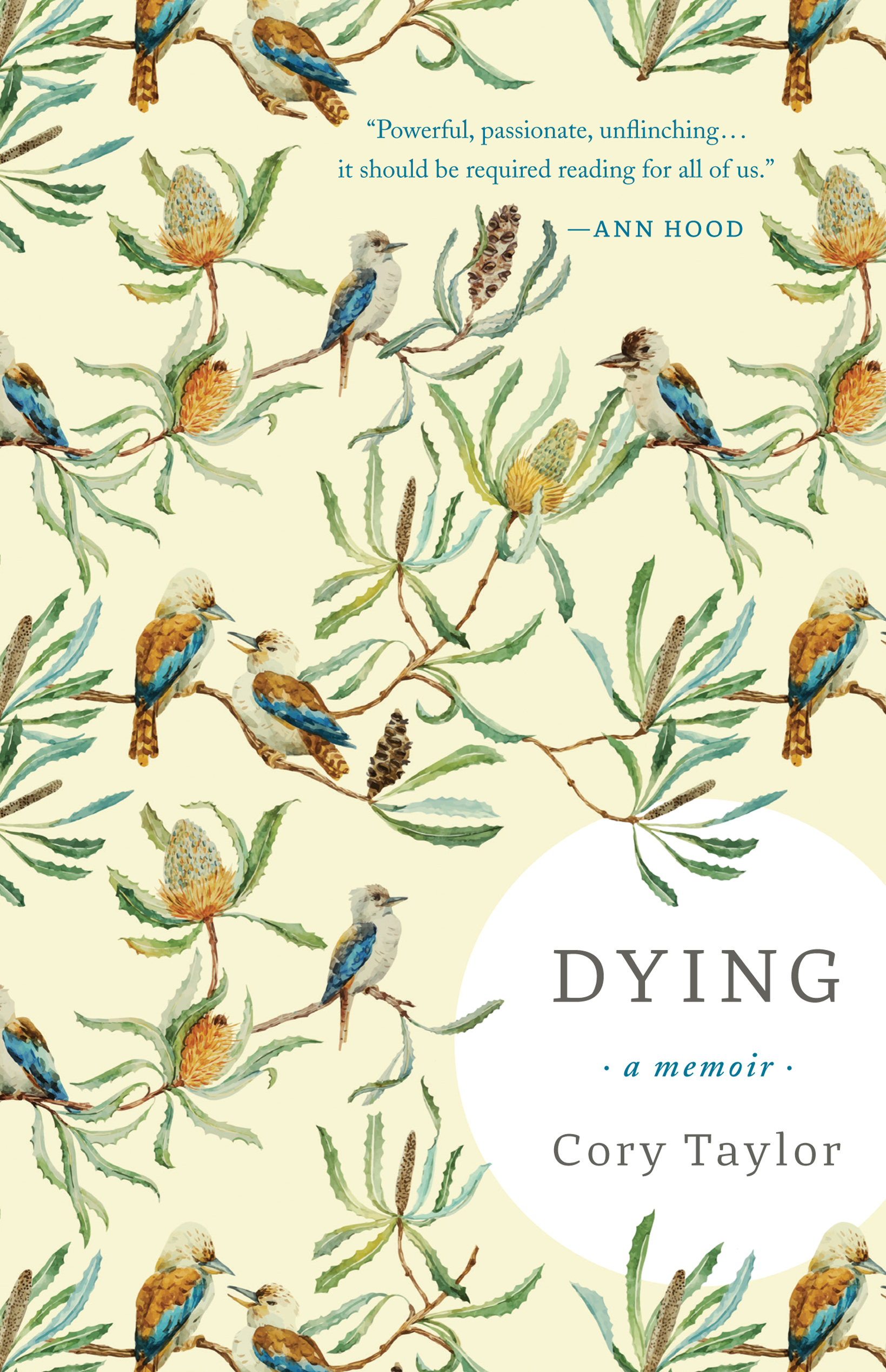 Dying: A Memoir , Cory Taylor. Tin House Books, August 2017. 152 pp.