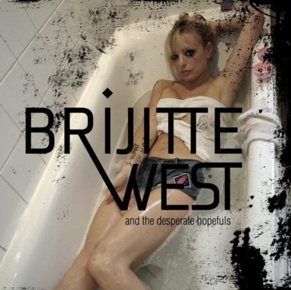 Brijitte West & The Desperate Hopefuls - 2010