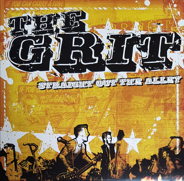 The Grit - Straight Out The Alley 2009