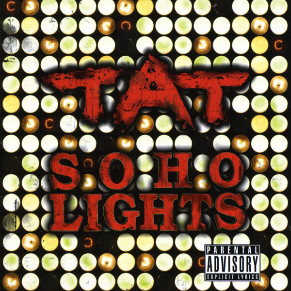 TAT ‎– Soho Lights 2008
