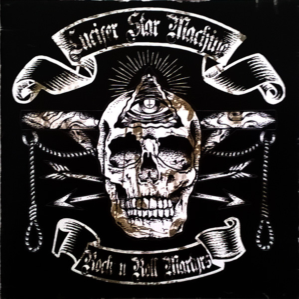 Lucifer Star Machine ‎– Rock'N'Roll Martyrs 2013