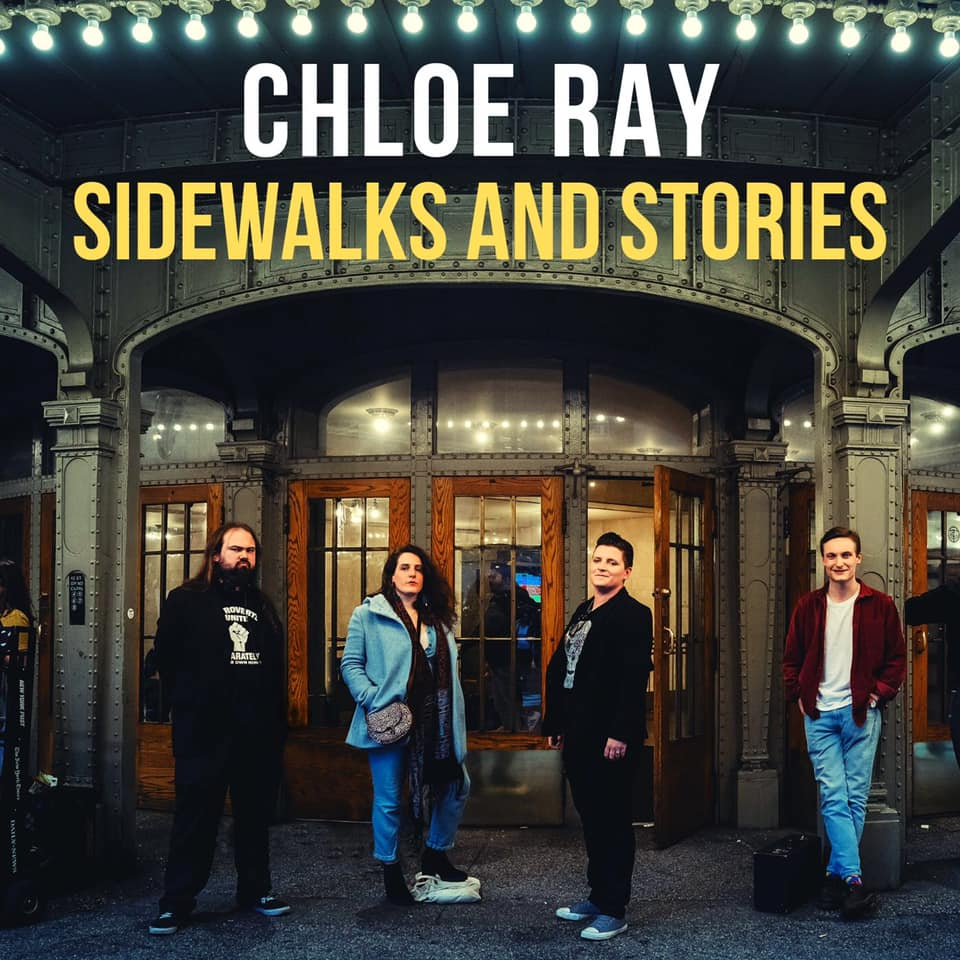 Chloe Ray - Sidewalks & Stories 2019