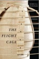 "Paul David Adkins    Review of Rebecca Dunham's ""The Flight Cage"""