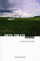 Dalel Serda    Review of Patricia Hughes's  Until the Eye Opens