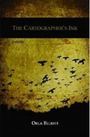 John Guzlowski    Review of  The Cartographer's Ink  by Okla Elliott